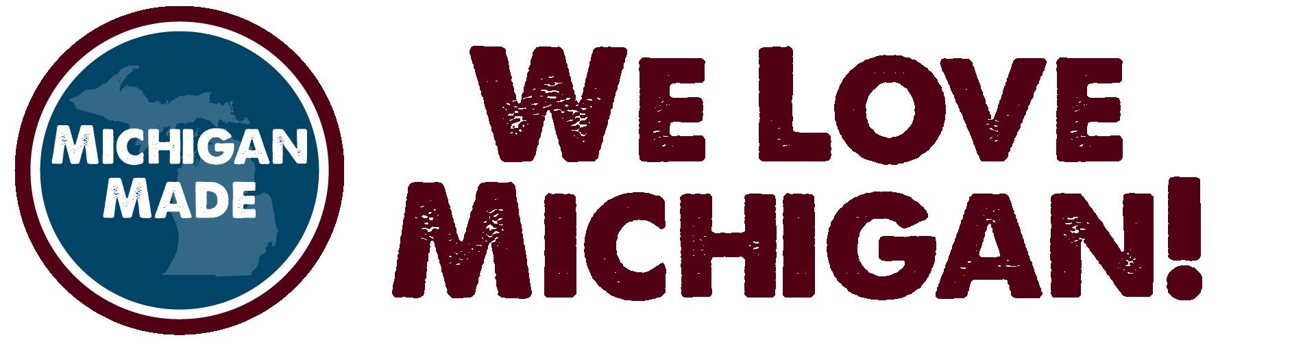 We Love Michigan